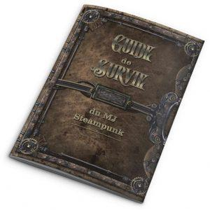 ABSTRACT AVENTURES STEAMPUNK - GUIDE SURVIE DU MJ